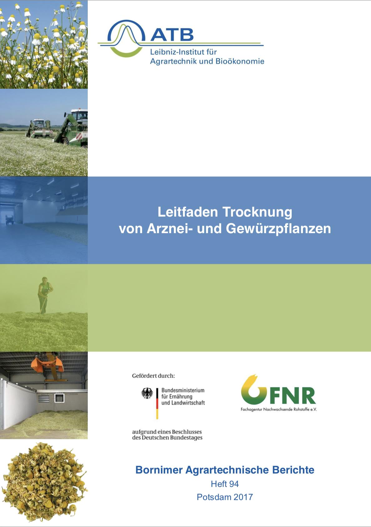 """""""Leitfaden zur Trocknung von Arznei- und Gewürzpflanzen"""" des Leibniz-Instituts für Agrartechnik und Bioökonomie, 2017"""