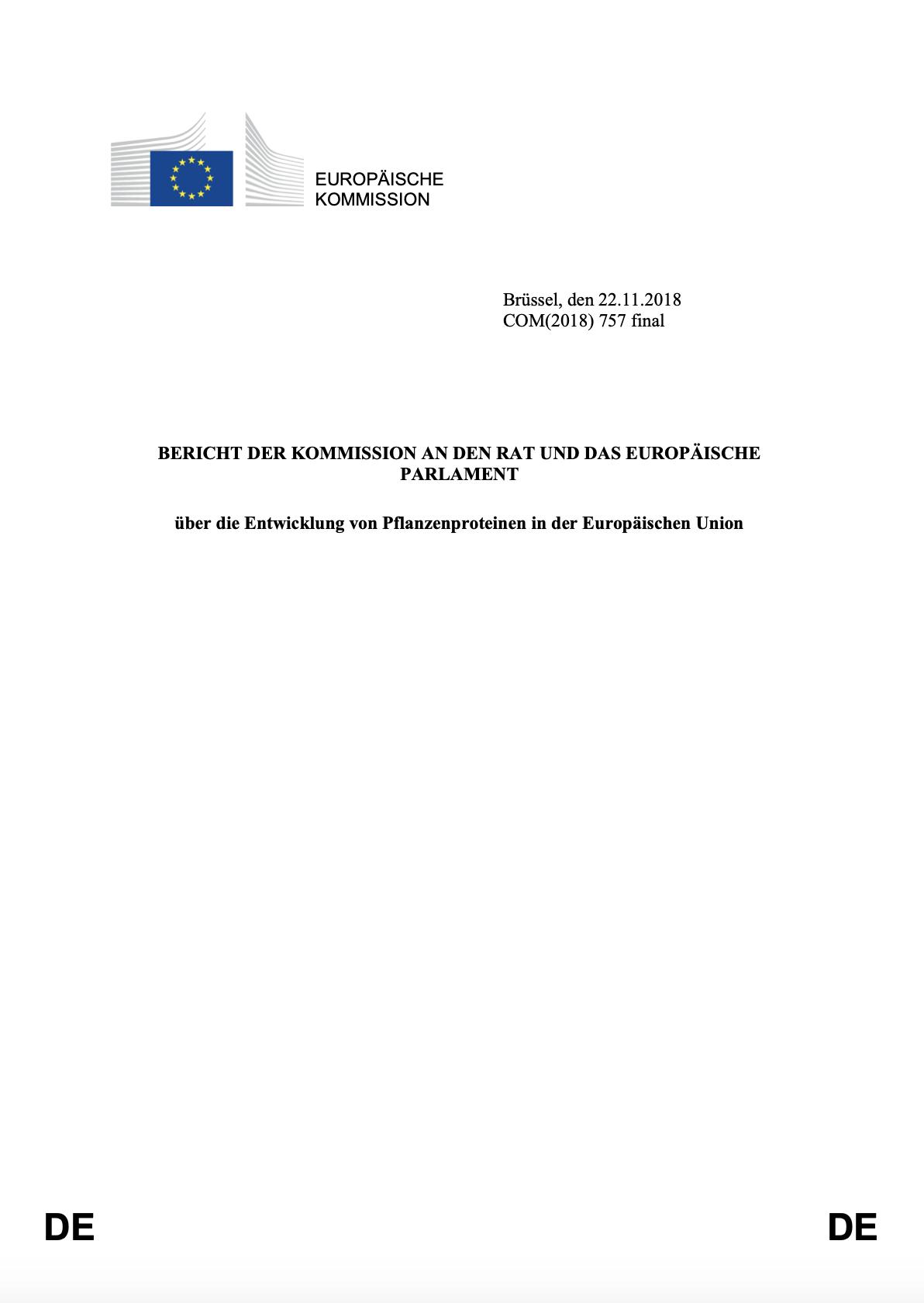 BERICHT DER KOMMISSION AN DEN RAT UND DAS EUROPÄISCHE PARLAMENT über die Entwicklung von Pflanzenproteinen in der Europäischen Union